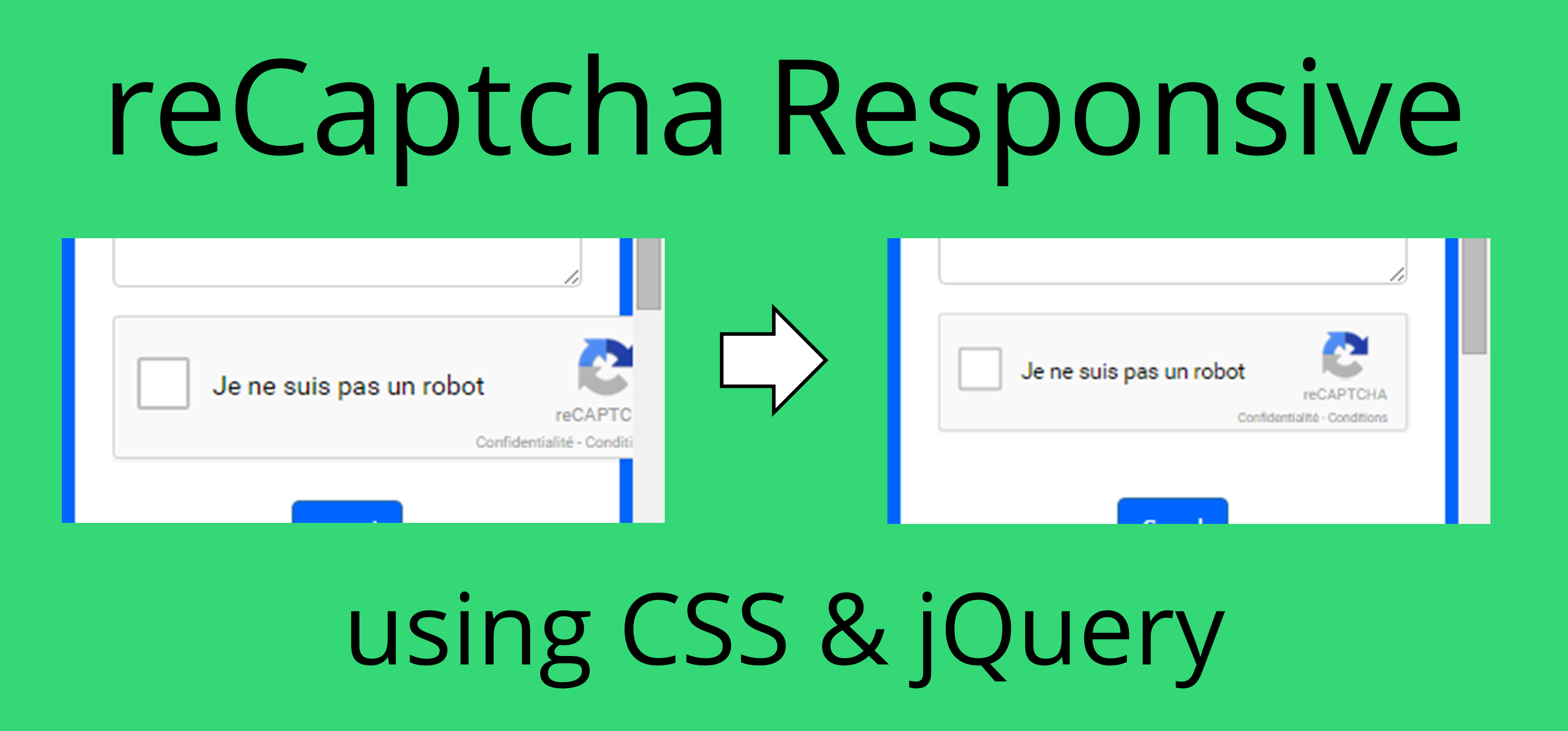 Make Google reCaptcha responsive with CSS & JQuery (and without jQuery)